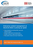 Enterprise content management at Deutsche Bahn is picking up speed
